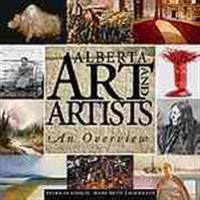 Alberta Art and Artists: An Overview