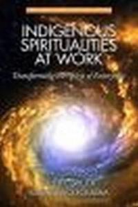 Indigenous Spiritualities at Work