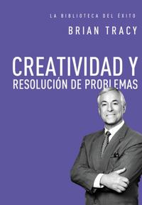 Creatividad y Resolución de Problemas = Creativity and Problem Solving
