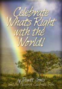 Celebrate What's Right with the World!
