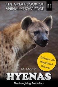 Hyenas: The Laughing Predators