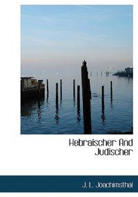 Hebraischer and Judischer