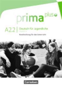 prima plus A2: Band 02. Handreichungen für den Unterricht