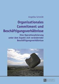 Organisationales Commitment und Beschaeftigungsverhaeltnisse