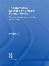 Domestic Sources of China's Foreign Policy
