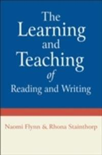 The Learning and Teaching of Reading and Writing
