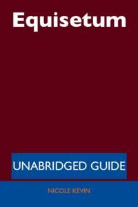Equisetum - Unabridged Guide