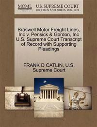 Braswell Motor Freight Lines, Inc V. Pensick & Gordon, Inc U.S. Supreme Court Transcript of Record with Supporting Pleadings