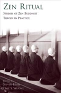 Zen Ritual Studies of Zen Buddhist Theory in Practice