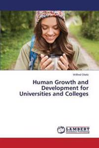 Human Growth and Development for Universities and Colleges