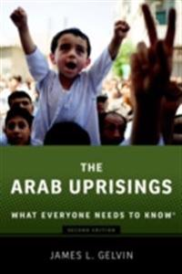 Arab Uprisings: What Everyone Needs to KnowRG