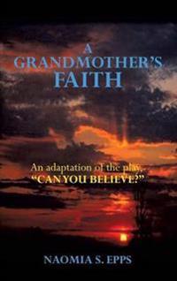 A Grandmother's Faith