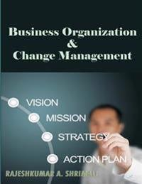 Business Organisation and Change Management