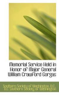Memorial Service Held in Honor of Major General William Crawford Gorgas