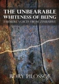 Unbearable Whiteness of Being