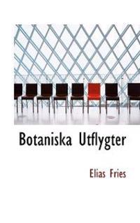 Botaniska Utflygter - Elias Fries pdf epub
