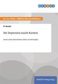 Die Depression Macht Karriere