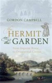Hermit in the Garden: From Imperial Rome to Ornamental Gnome