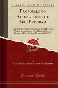 Proposals to Strengthen the Sbic Program