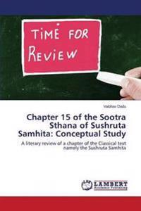 Chapter 15 of the Sootra Sthana of Sushruta Samhita