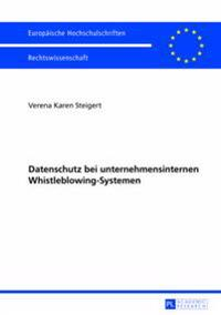 Datenschutz Bei Unternehmensinternen Whistleblowing-Systemen