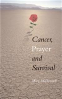 Cancer, Prayer and Survival
