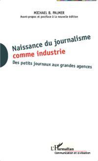 Naissance du journalisme comme industrie