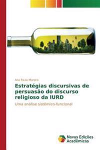 Estrategias Discursivas de Persuasao Do Discurso Religioso Da Iurd