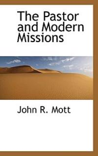 The Pastor and Modern Missions