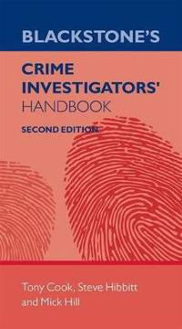 Blackstone's Crime Investigator's Handbook