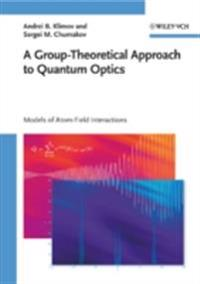 Group-Theoretical Approach to Quantum Optics