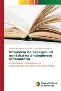 Influencia Do Background Genetico Na Angiogenese Inflamatoria