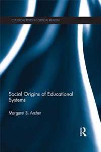 Social Origins of Educational Systems
