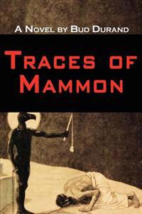 Traces of Mammon