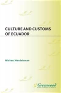 Culture and Customs of Ecuador