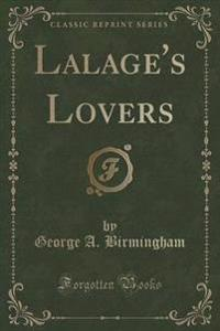 Lalage's Lovers (Classic Reprint)