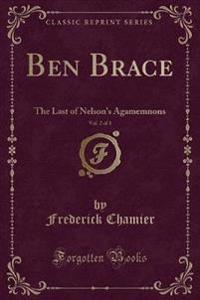 Ben Brace, Vol. 2 of 3