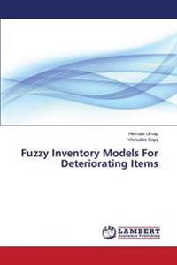 Fuzzy Inventory Models for Deteriorating Items