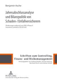 Jahresabschlussanalyse und Bilanzpolitik von Schaden-/Unfallversicherern