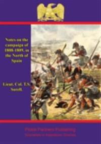 Notes on the campaign of 1808-1809, in the North of Spain
