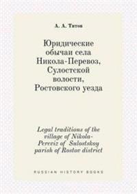 Legal Traditions of the Village of Nikola-Pereviz of Sulostskoy Parish of Rostov District