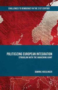 Politicizing European Integration
