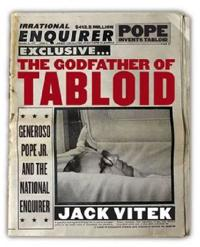 The Godfather of Tabloid
