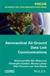 Aeronautical Air-Ground Data Link Communications