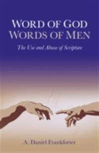 Word of God / Words of Men