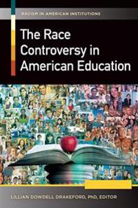 Race Controversy in American Education