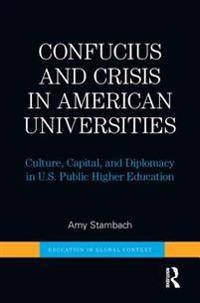 Confucius and Crisis in American Universities