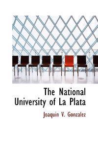 The National University of La Plata