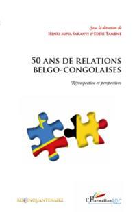 50 ans de relations belgo-congolaises -