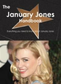 January Jones Handbook - Everything you need to know about January Jones